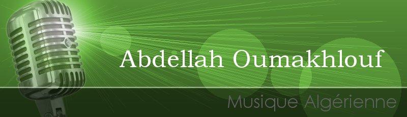 Algérie - Abdellah Oumakhlouf