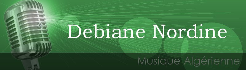 تيزي وزو - Debiane Nordine