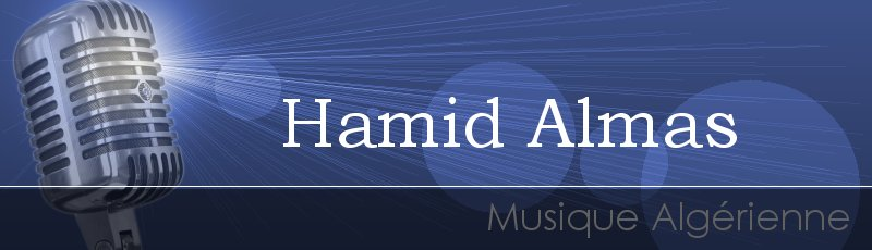 Tizi-Ouzou - Hamid Almas