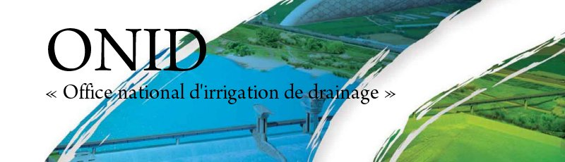 Béjaia - ONID : l'Office national d'irrigation de drainage