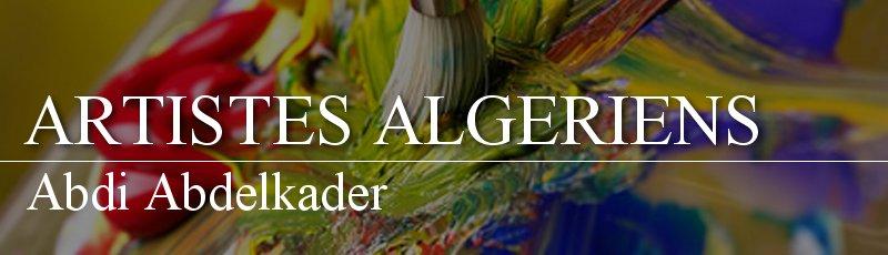 Algérie - Abdi Abdelkader