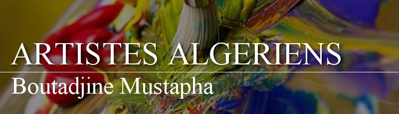 Algérie - Boutadjine Mustapha