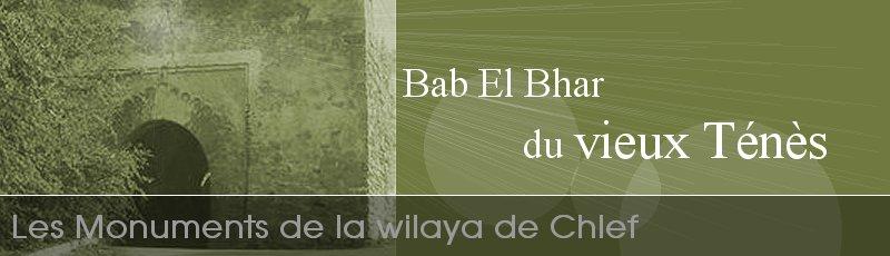 Chlef - Bab El Bhar du Vieux Ténes (Wilaya de Chlef)