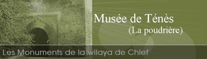 Chlef - Musée de Ténès (ex-poudrière)