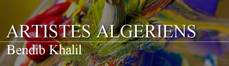 Algérie - Bendib Khalil