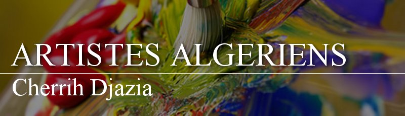 Algérie - Cherrih Djazia
