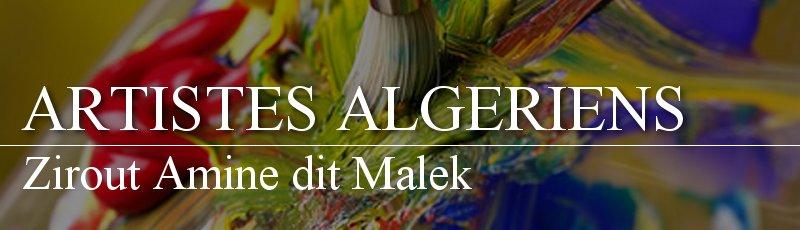 Alger - Zirout Amine dit Malek