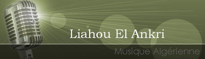 Tlemcen - Liahou El Ankri
