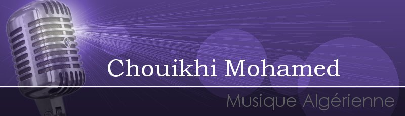 Algérie - Chouikhi Mohamed