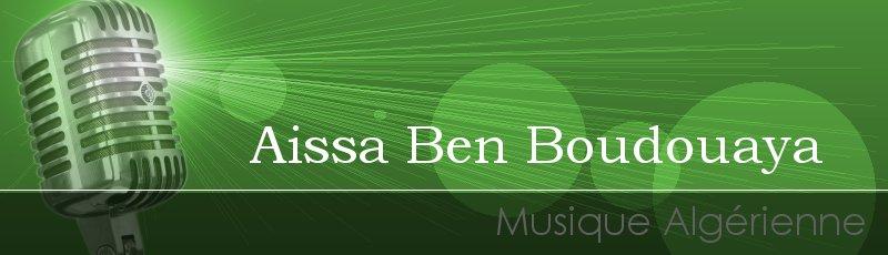 الجزائر - Aissa Ben Boudouaya