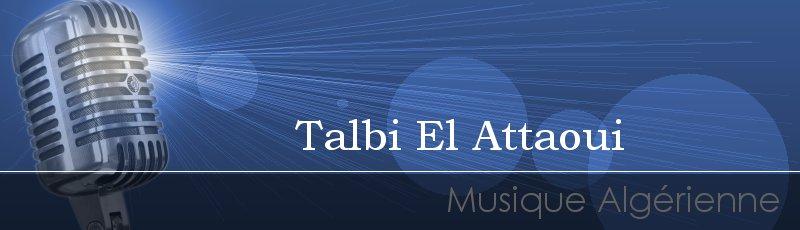 الجزائر العاصمة - Talbi El Attaoui