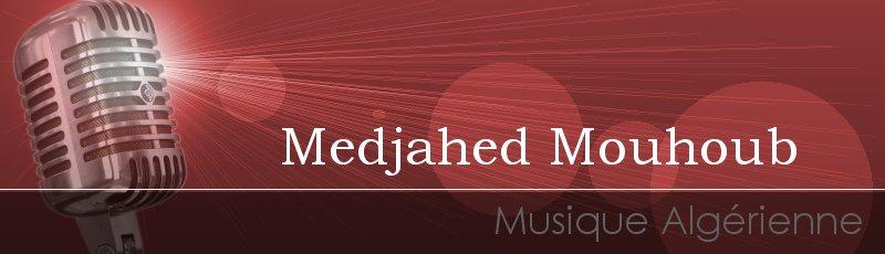 الجزائر العاصمة - Medjahed Mouhoub
