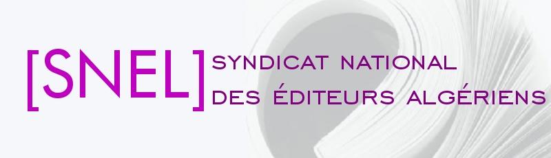 تيزي وزو - SNEL : syndicat national des éditeurs algériens