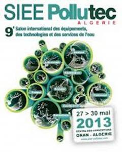 le « SIEE Pollutec Algérie » se déroulera du 27 au 30 Mai 2013 au Centre de Conventions – Oran.