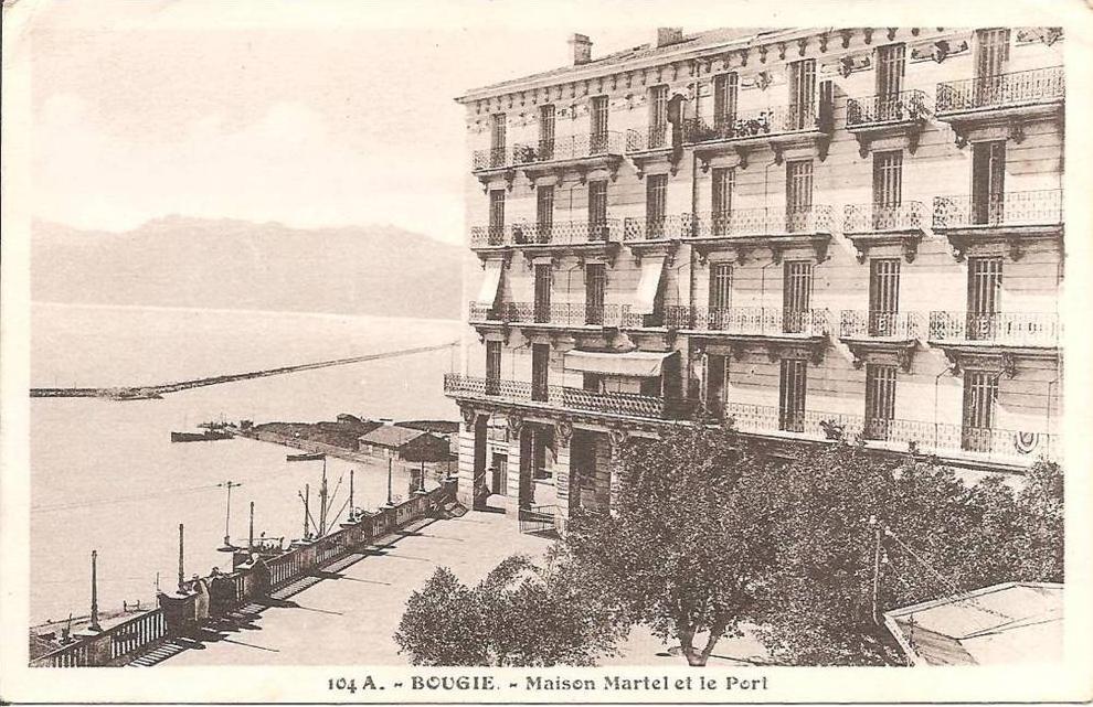 BOUGIE (ALGERIE) Maison Martel et le Port