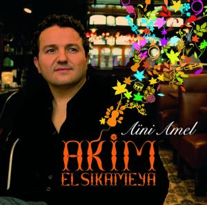 L'album Aini Amel d'Akim El Sikameya