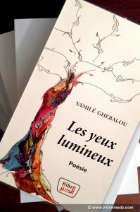 Elle vient de publier Les yeux lumineux, son 4e recueil: Yamilé Ghebalou fait de la poésie à la galerie Benyaâ