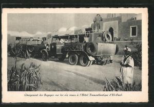 Chargement des bagages sur les Six Roues, Hotel Transatlantique d\'El Oued