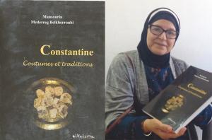"""""""CONSTANTINE, COUTUMES ET TRADITIONS"""" DE MANSOURIA MEDERREG BELKHERROUBI: Si Constantine m'était contée"""