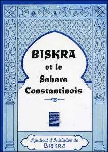 Biskra et le Sahara constantinois