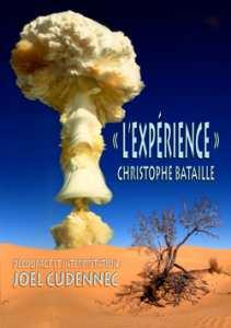 «L'Expérience», d'après le roman éponyme de Christophe BATAILLE