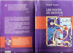 LECTURES : LES NOCES DE RETOUR DE YOUCEF TOUNSI