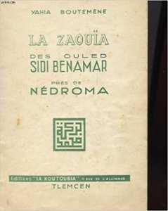 La zouïa des ouled sidi benamar pres de nedroma Broché – 1 janvier 1950 de YAHIA BOUTEMENE