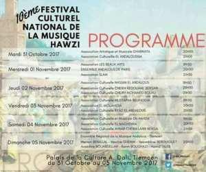 la 10 édition du Festival National de la Musique Hawzi aura lieu du 31 Octobre au 05 Novembre 2017 au Palais de la Culture -Imama, Tlemcen. Soyez au rendez-vous