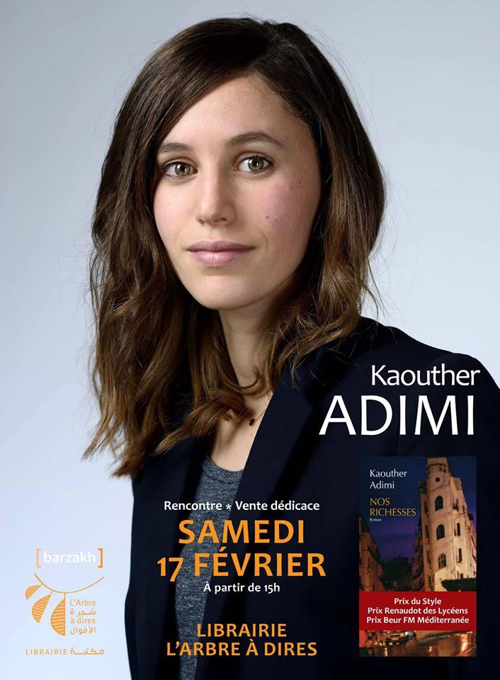 Samedi 17 février 2018 Rencontre avec KAOUTHER ADIMI autour de son roman