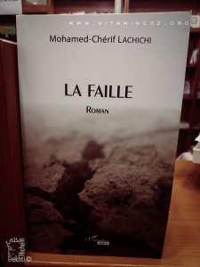 Parution Roman : La faille de Mohamed Cherif Lachichi chez l'Harmattan