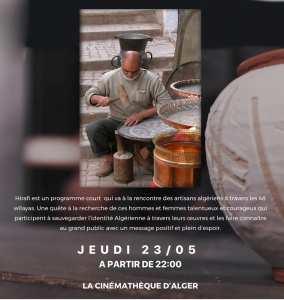 Cinéma: « Hirafi », un reportage sur les métiers d'art présenté à Alger