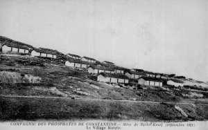Compagnie des phosphates de Constantine. Mine Djbel Kouif (Septembre 1921). Le village kabyle