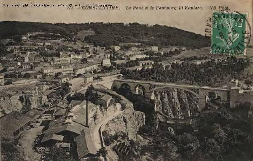 Constantine- Le pont et le Faubourg El Kantara