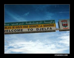 Bienvenus à la Wilaya de Djelfa