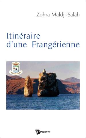 Itinéraire d'une Frangérienne