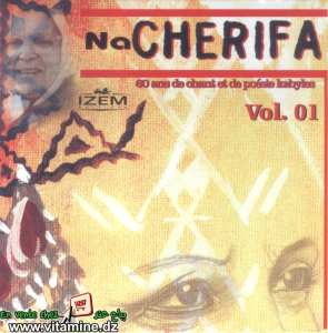 Na Cherifa - 60 ans de chants et de poésies kabyles vol 1