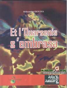 Mohammed Boudia - Et l'Ouasenis s'embrassa
