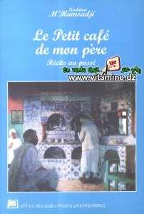 Kaddour M'Hamsadji - Le petit café de mon père