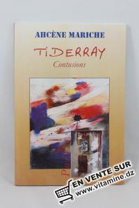 Ahc�ne Mariche - Tiderray, Contusions