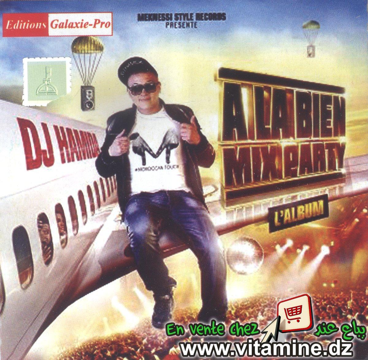 Dj Hamida - A la bien mix party