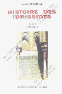 Rachid Benblal - Histoire des IDRISSIDES